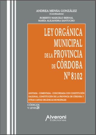Ley Orgánica Municipal De La Provincia De Córdoba Nº 8102