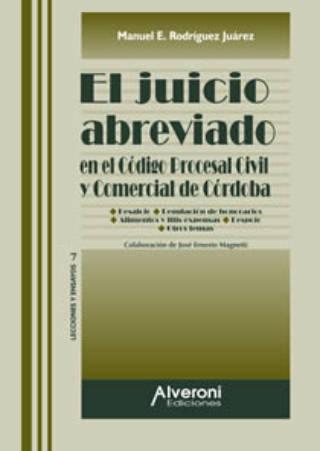 El Juicio Abreviado En El Código Procesal Civil Y Comercial De Córdoba