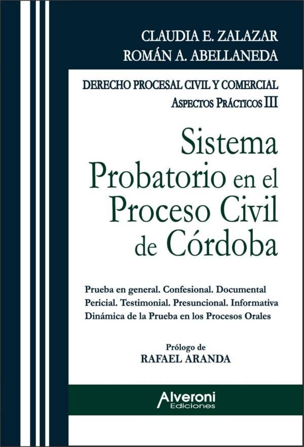 Sistema Probatorio En El Proceso Civil De Córdoba