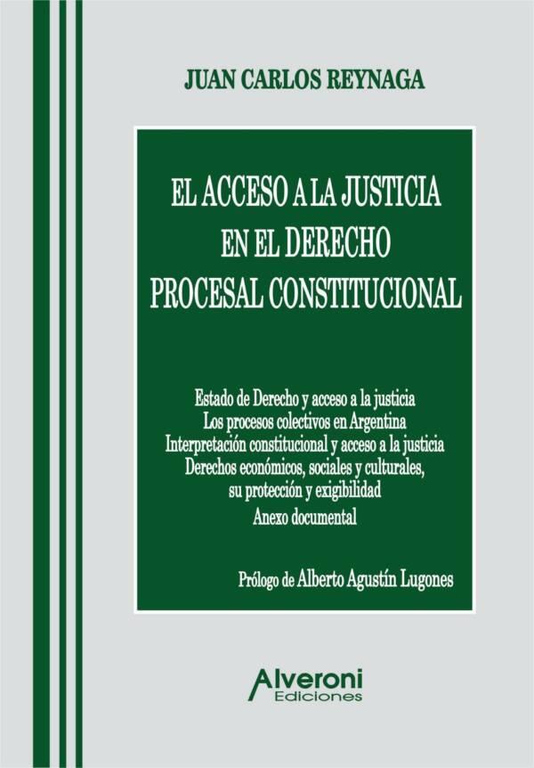 El Acceso A La Justicia En El Derecho Procesal Constitucional