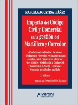 Impacto Del Código Civil Y Comercial En La Gestión Del Martillero Y Corredor